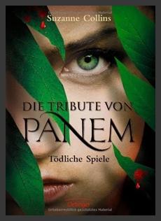 Die Tribute von Panem – Tödliche Spiele Bd.1 (Suzanne Collins)