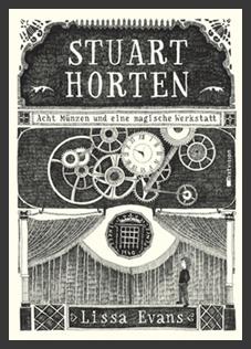 Stuart Horten Acht Münzen Und Eine Magische Werkstatt Von Lissa