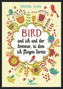 Bird und ich und der Sommer